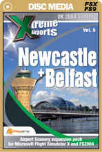 Xtreme Airports Volume 5 Newcastle and Belfast for FSX and FS2004