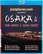 Just Planes BluRay - Osaka Itami & Kansai Airport