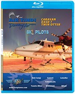 Just Planes BluRay - Air Tindi Ski Pilots