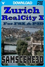 SamScene - Zurich RealCity X for FSX and P3D