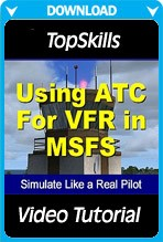 Video Tutorial - Using Air Traffic Control for Visual Flight Rules
