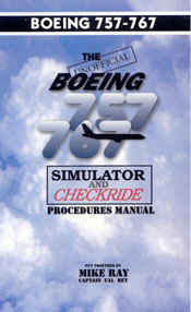 The Unofficial Boeing 757/767 Simulator Checkride Survival Manual (PDF  Edition)