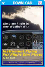Instrument Flying For Flight Simulator Pilots (Digital Edition)