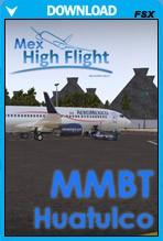Bahias de Huatulco Airport - MMBT (FSX)