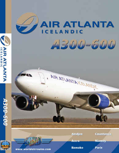 Just Planes DVD - Air Atlanta Icelandic A300-600