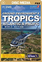 Ground Environment X Tropics Atlantic & Pacific World Edition