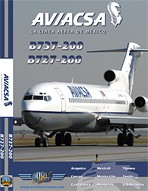 Just Planes DVD - Aviacsa B737-200 & B727-200