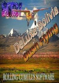 Deluxe Bolivia Bush Flying Series