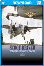 Stoof Driver - Flying The Grumman S-2 Tracker