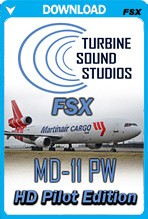 Turbine Sound Studios MD-11 PW HD Pilot Edition (FSX)