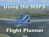 Using The Microsoft Flight Simulator Electronic Flight Planner