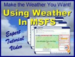 Video Tutorial - Using Weather In Microsoft Flight Simulator