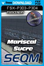 Mariscal Sucre International Airport SEQM (FSX/FSX:SE/P3Dv3-v4)
