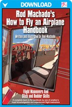 Rod Machado's How to Fly an Airplane eHandbook