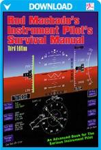 Rod Machado's Instrument Pilot's Survival eManual