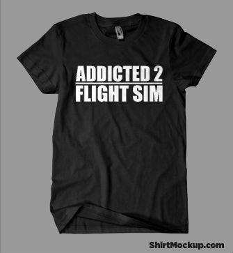 Addicted 2 Flight Sim 100% Cotton T-Shirt (Male Cut)