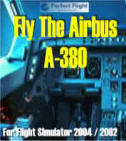 Fly The Airbus A380
