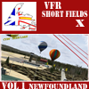 VFR Short Fields X - Vol 1 Newfoundland