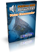 FS2Crew 2010: FSX 737 Default Edition Voice Commander Series