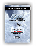 The Unofficial Boeing 737 Classic Simulator Checkride Survival Manual